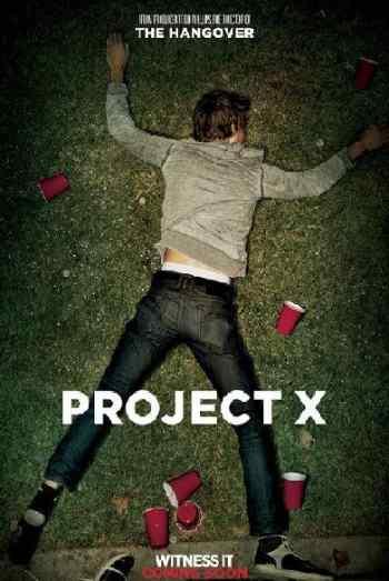 Проект икс Ночь без родителей (2012)